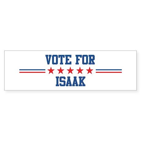 Vote for ISAAK Bumper Sticker