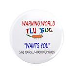 "Flu Warning World 3.5"" Button (100 pack)"