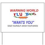 Flu Epidemic Pandemic Yard Sign