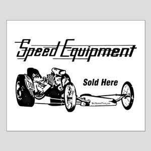 Speed Equipment sold here-1 Small Poster