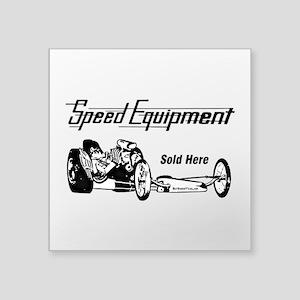Speed Equipment sold here-1 Square Sticker 3&q