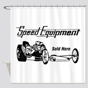 Speed Equipment sold here-1 Shower Curtain