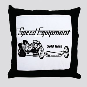 Speed Equipment sold here-1 Throw Pillow
