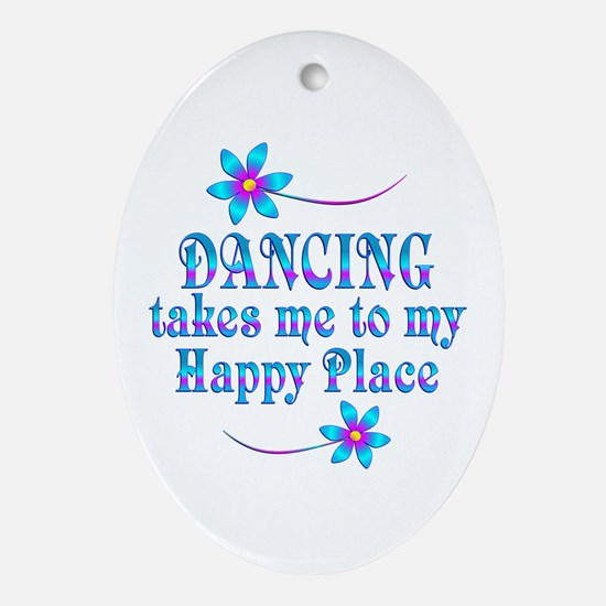 Dancing My Happy Place Oval Ornament