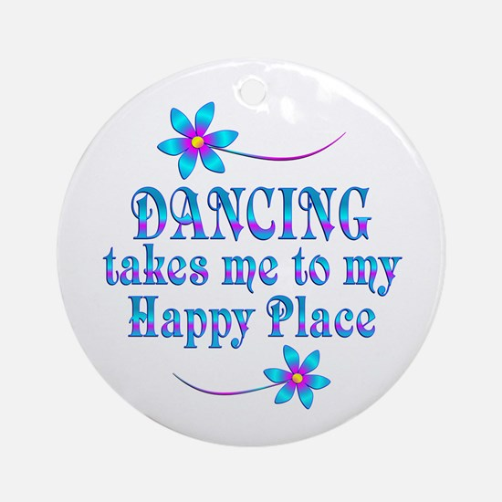 Dancing My Happy Place Round Ornament