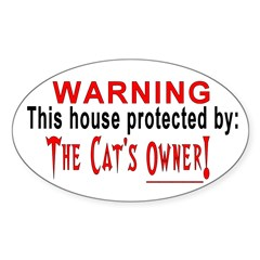 Protected By: The Cat's Owner Oval Decal