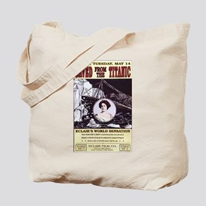 saved from the titanic Tote Bag