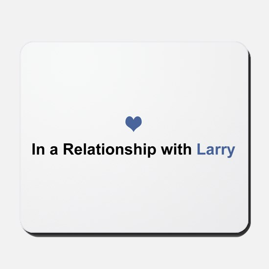 Larry Relationship Mousepad