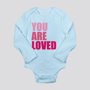 You Are Loved Long Sleeve Infant Bodysuit