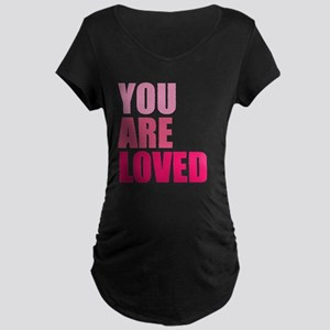 You Are Loved Maternity Dark T-Shirt