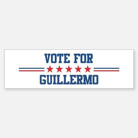 Vote for GUILLERMO Bumper Bumper Bumper Sticker