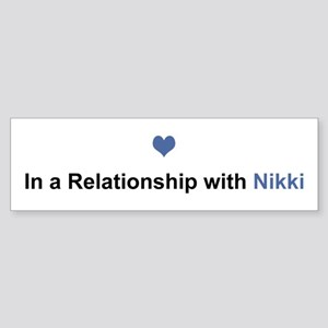 Nikki Relationship Bumper Sticker