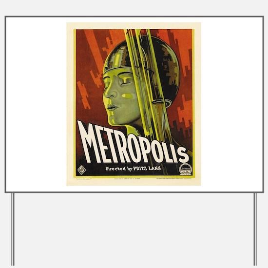 metropolis Yard Sign