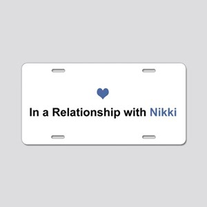 Nikki Relationship Aluminum License Plate
