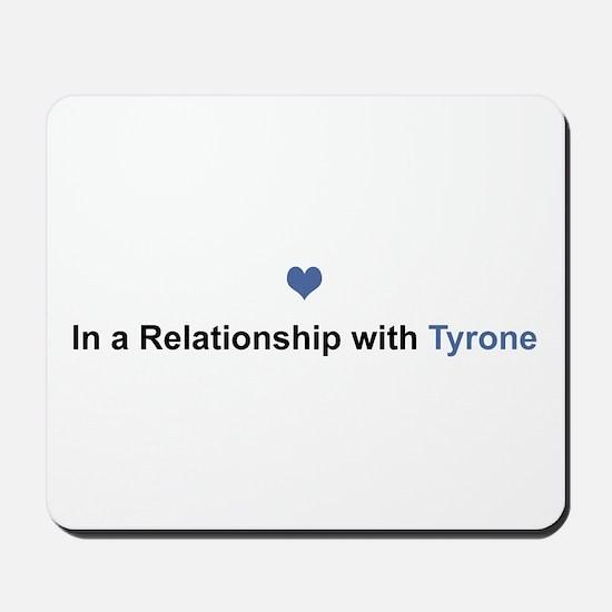 Tyrone Relationship Mousepad
