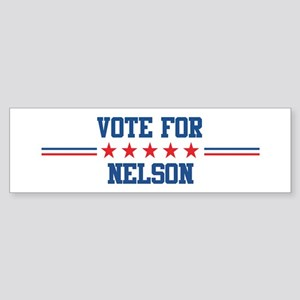 Vote for NELSON Bumper Sticker