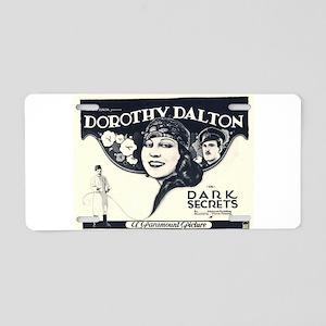 dorothy dalton Aluminum License Plate