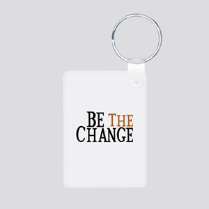 Be The Change Aluminum Photo Keychain
