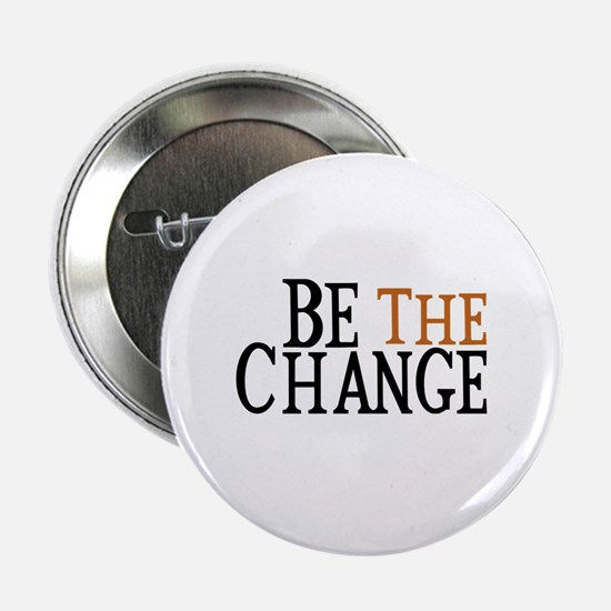 "Be The Change 2.25"" Button (10 pack)"