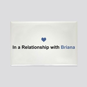 Briana Relationship Rectangle Magnet