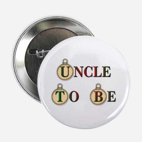 Christmas Uncle To Be Button