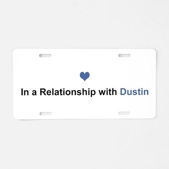 Dustin Relationship Aluminum License Plate