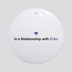 Erika Relationship Round Ornament