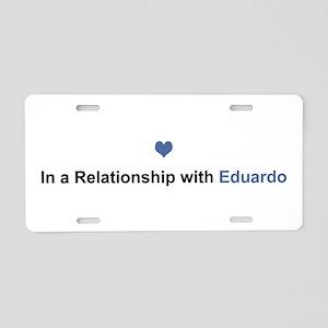 Eduardo Relationship Aluminum License Plate