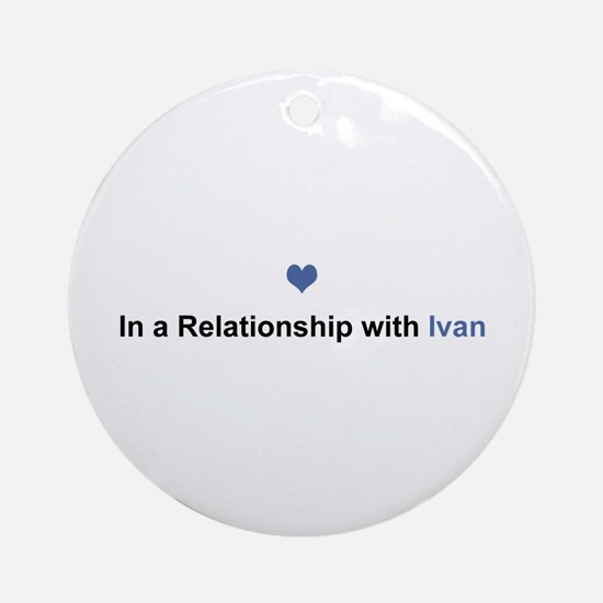 Ivan Relationship Round Ornament