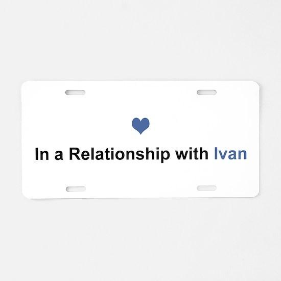 Ivan Relationship Aluminum License Plate