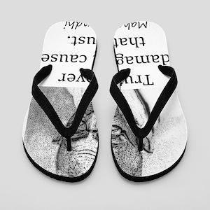 Truth Never Damages - Mahatma Gandhi Flip Flops