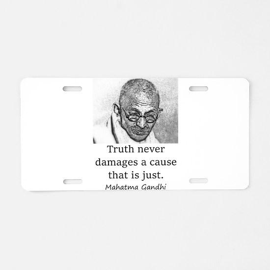 Truth Never Damages - Mahatma Gandhi Aluminum Lice
