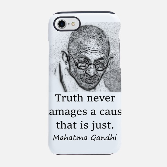 Truth Never Damages - Mahatma Gandhi iPhone 7 Toug