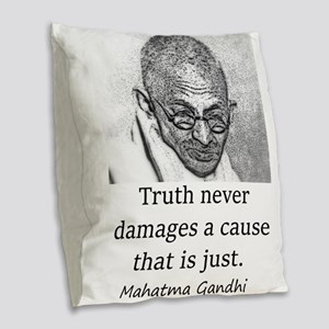 Truth Never Damages - Mahatma Gandhi Burlap Throw