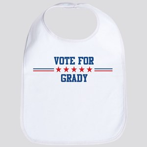 Vote for GRADY Bib
