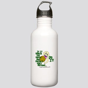 IF IT MAKES YOU HAPPY... Stainless Water Bottle 1.