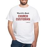 World's Best Church Custodian White T-Shirt