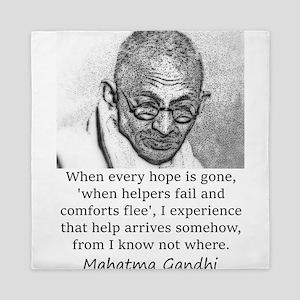 When Every Hope Is Gone - Mahatma Gandhi Queen Duv