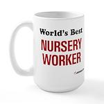 World's Best Nursery Worker Large Mug