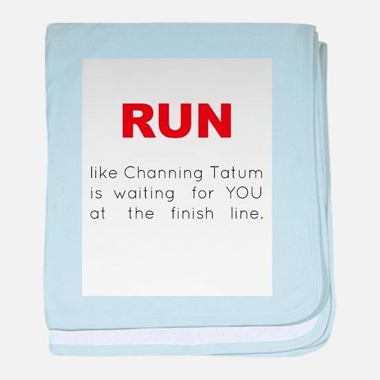 Running for Channing Tatum baby blanket