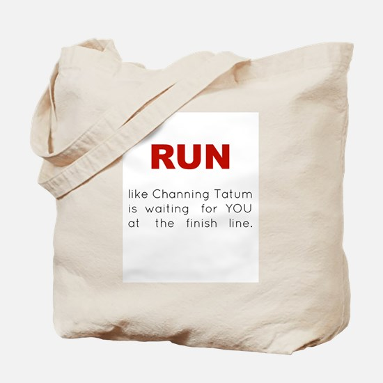 Running for Channing Tatum Tote Bag
