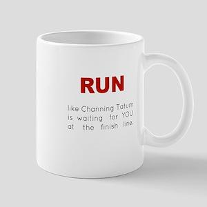 Running for Channing Tatum Mug