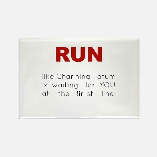 Running for Channing Tatum Rectangle Magnet