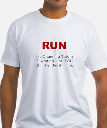 Running for Channing Tatum Shirt