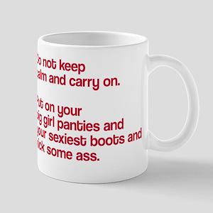 Do not keep calm Mug