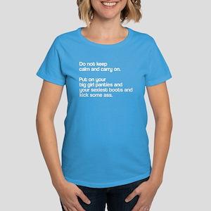 Do not keep calm Women's Dark T-Shirt