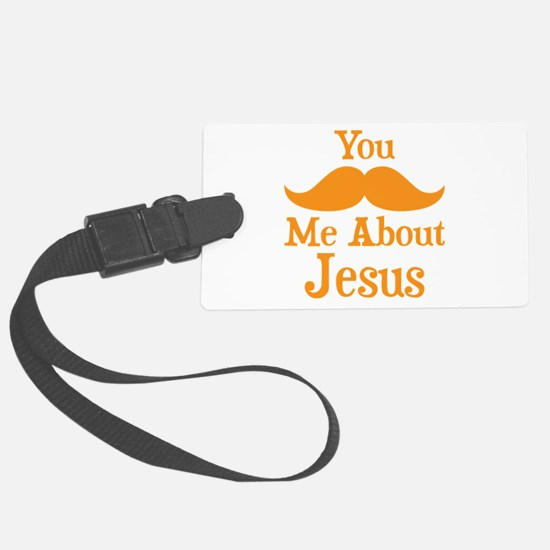 Mustache Me About Jesus Luggage Tag