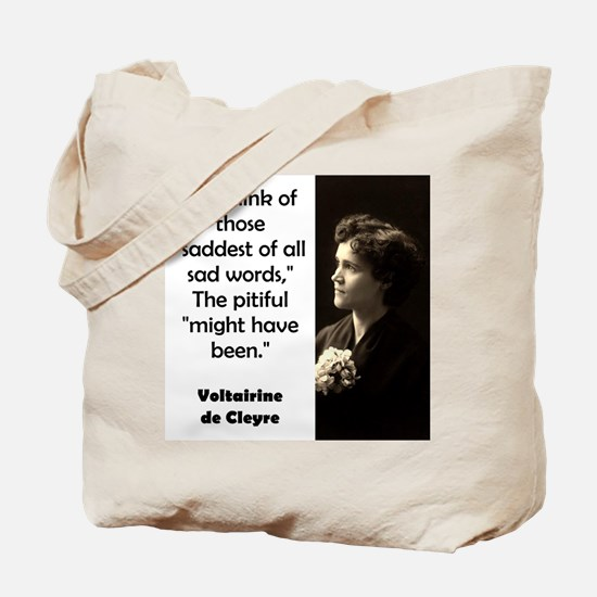 As I Think Of Those - de Cleyre Tote Bag
