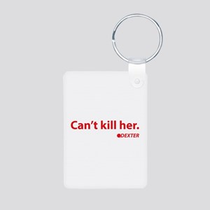 Can't kill her Aluminum Photo Keychain
