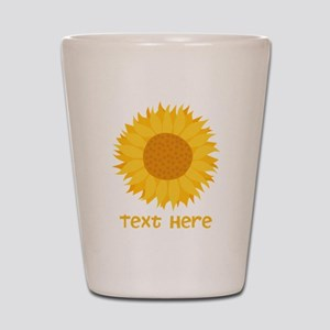 Sunflower. Custom Text. Shot Glass